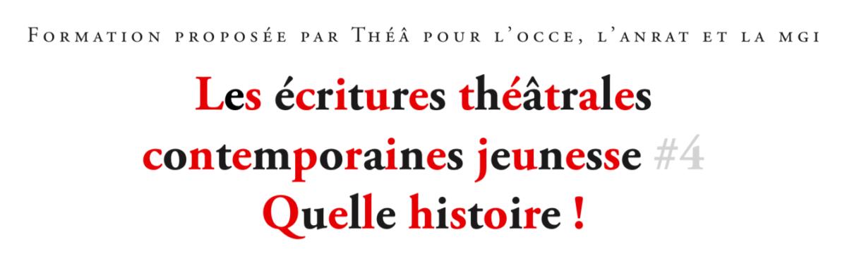 Formation «les écritures théâtrales jeunesse : quelle histoire !» les 13 et 14 avril